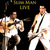Slim Man Live by Slim Man