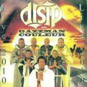 Disip de Gazzman couleur (Live 2010) by Disip