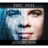 Alles im Fluss by Eric Fish