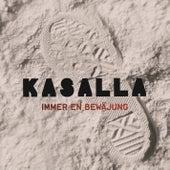 Immer en Bewäjung von Kasalla