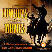 Cowboys & The Movies - A Western Soundtrack And Film Trailer Collection by Hollywood Film Music Orchestra