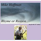 Rhyme or Reason by Mike Hoffman