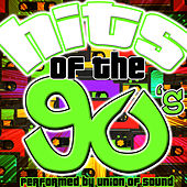 Hits of the 90's by Union Of Sound