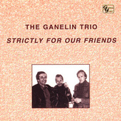 Strictly For Our Friends by The Ganelin Trio
