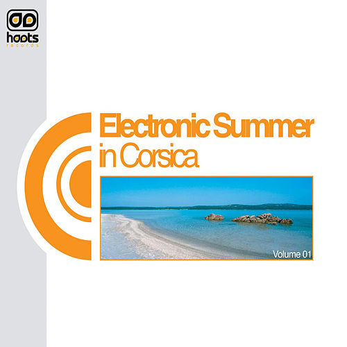 Electronic Summer In Corsica - Volume1 by Various Artists