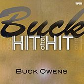 Buck - Hit After Hit by Buck Owens