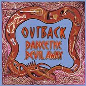 Dance the Devil Away by Outback