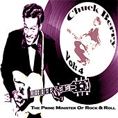 The Prime Minister Of Rock 'n' Roll Chuck Berry Vol. 4 de Chuck Berry
