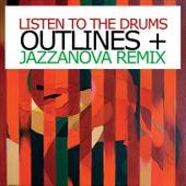 Listen To The Drums Pt. 1 von Outlines