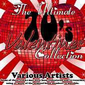 The Ultimate 70's Valentines Collection by Various Artists