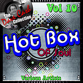 Hot Box of Soul Vol 10 - [The Dave Cash Collection] by Various Artists