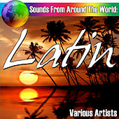 Sounds From Around The World: Latin de Various Artists