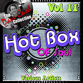 Hot Box of Soul Vol 11 - [The Dave Cash Collection] di Various Artists