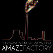 Factory by Amaze
