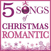 Five Songs Of Christmas - Romantic de Various Artists