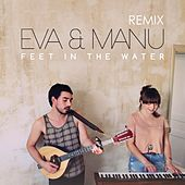 Feet In The Water (remix) von Eva