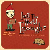 Isn't This World Enough?? A Nettwerk Christmas de Various Artists