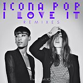 I Love It (feat. Charli XCX) de Icona Pop