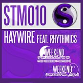 Weekend (feat. Rhythmics) by Haywire