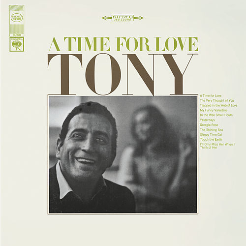 A Time For Love by Tony Bennett