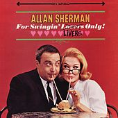 For Swingin' Livers Only by Allan Sherman
