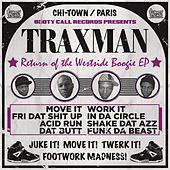 Return of the Westside Boogie by Traxman