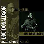Jazz Figures / Lou Donaldson (1952-1954) by Lou Donaldson