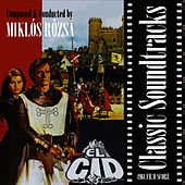 Classic Soundtracks: El Cid (1961 Film Score) de Miklos Rozsa