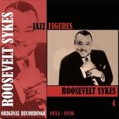 Jazz Figures / Roosevelt Sykes, (1934 - 1936), Volume 4 by Roosevelt Sykes