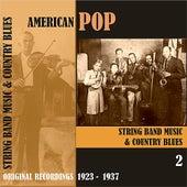 American Pop / String Band Music, Volume 2 [1923 - 1937) de Various Artists