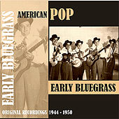 American Pop / Early Bluegrass, [1944 - 1950) de Various Artists