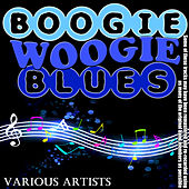 The Boogie Woogie Blues by Various Artists