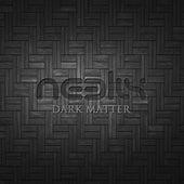 Dark Matter de Neelix