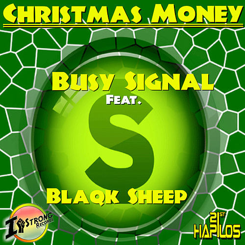 Christmas Money - Single by Busy Signal