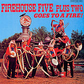 Goes to a Fire! by Firehouse Five