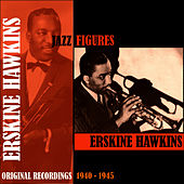 Jazz Figures / Erskine Hawkins (1940-1945) von Erskine Hawkins