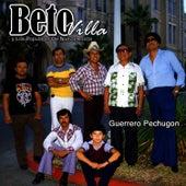 Guerrero Pechugon by Beto Villa y Los Populares de Nueva Rosita