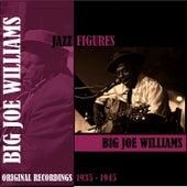 Jazz Figures / Big Joe Williams (1935-1945) de Big Joe Williams