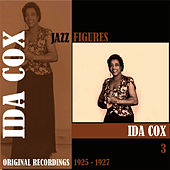 Jazz Figures / Ida Cox, (1925 - 1927), Volume 3 by Ida Cox