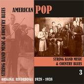 American Pop / String Band Music, Volume 3 [1928 - 1938) von Various Artists