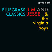 Bluegrass Classics featuring Jim and Jesse McReynolds, Allen Shelton, and Jim Buchanan by Jim