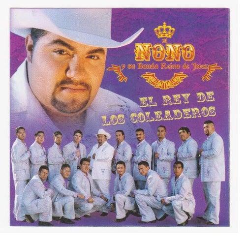 El Rey De Los Coleaderos by El Nono y Su Banda Reina de Jerez