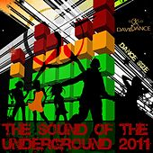 The Sound of the Underground 2011 (Dance Size) by Various Artists