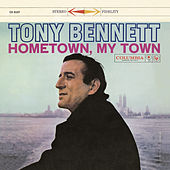 Hometown, My Town de Tony Bennett