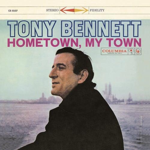 Hometown, My Town by Tony Bennett