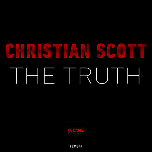 The Truth by Christian Scott