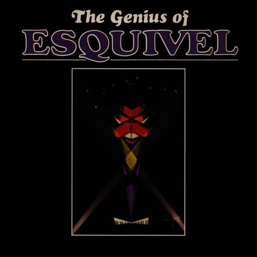 The Genius of Esquivel by Esquivel