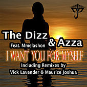 I Want You For Myself de Dizz