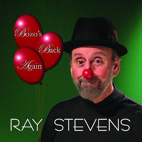 Bozo's Back Again by Ray Stevens