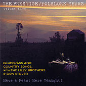 The Prestige/Folklore Years Vol. 5 by Lilly Brothers